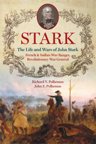 The Life and Wars of John Stark