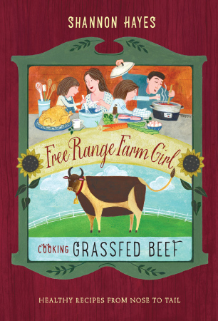 Free Range Farm Girl: Cooking Grassfed Beef
