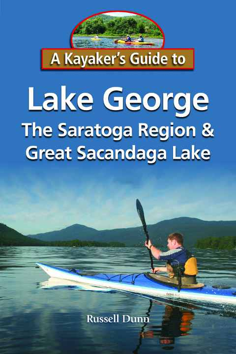 A Kayaker's Guide to Lake George, the Saratoga Region